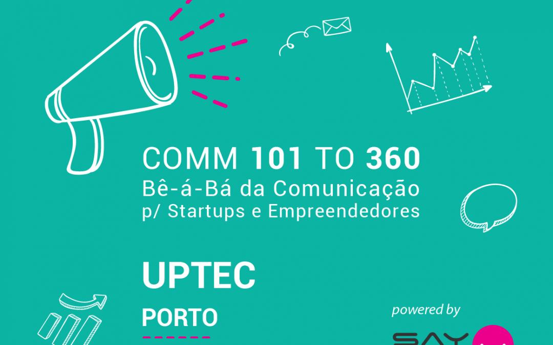 Rota COMM para StartUPs e Empreendedores – UPTEC