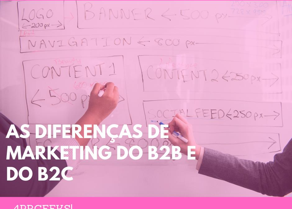 4PRGEEKS| As diferenças do marketing do B2B e do B2C