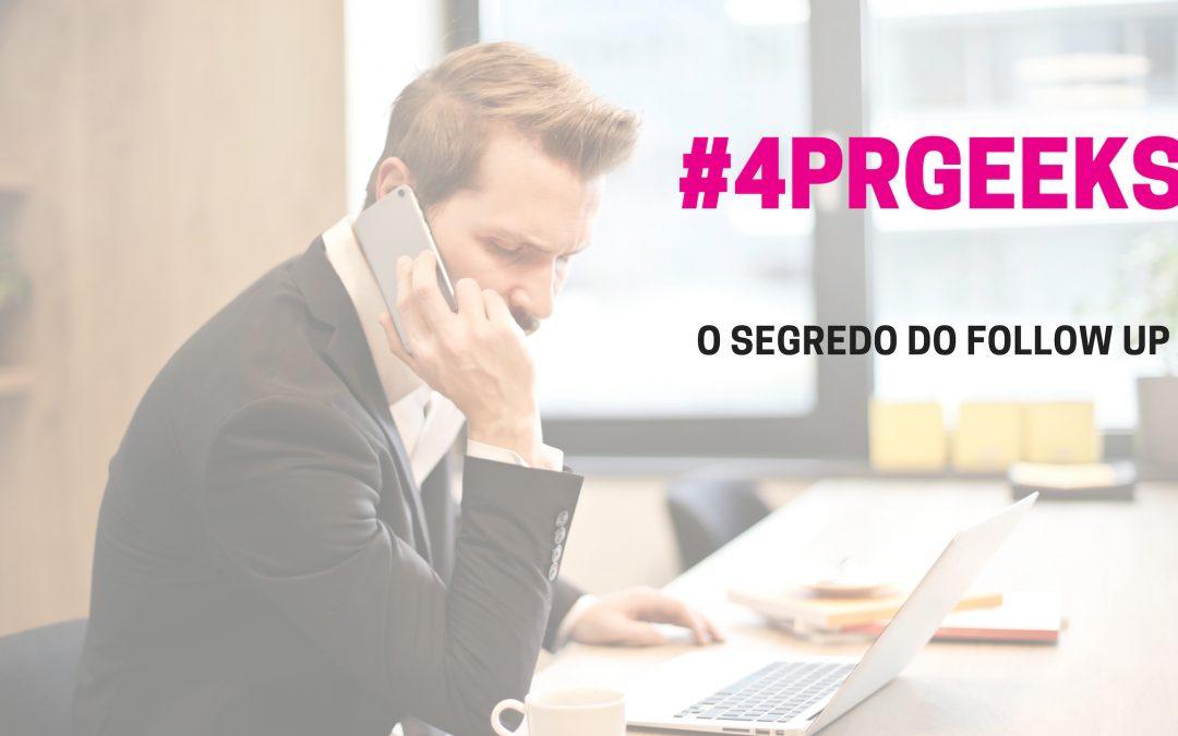O SEGREDO DO FOLLOW UP