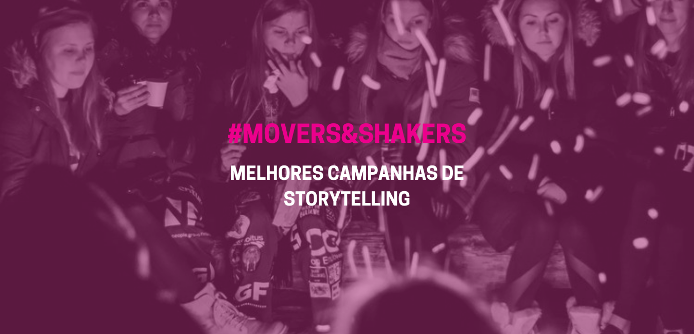 MELHORES CAMPANHAS DE STORYTELLING