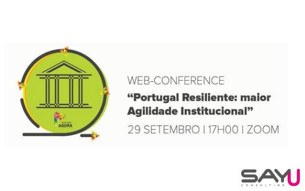 Portugal Agora debate Agilidade Institucional
