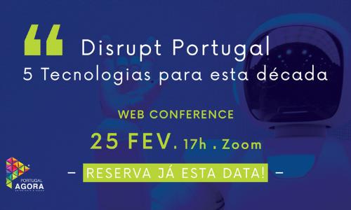 Disrupt Portugal – 5 tecnologias para esta década