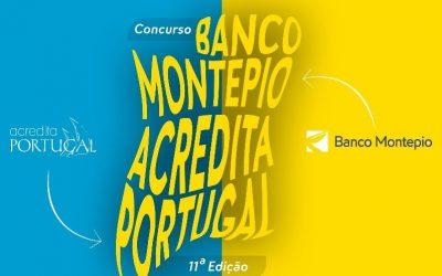 CONCURSO BANCO MONTEPIO ACREDITA PORTUGAL COM EDIÇÃO EM VILA NOVA DE GAIA